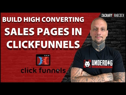 How To Build A Very High Converting Sales Page In Clickfunnels