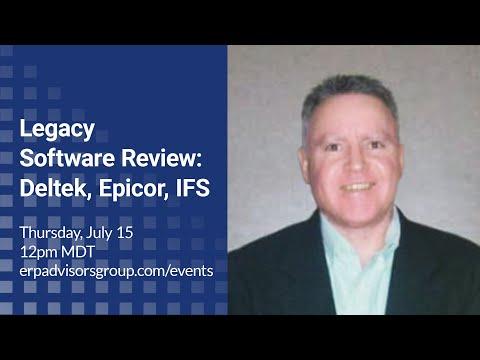 Legacy Software Review: Deltek, Epicor, IFS – The ERP Advisor Podcast Episode 56