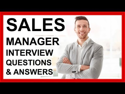 SALES MANAGER Interview Questions And Answers (How To PASS a SALES Interview!)