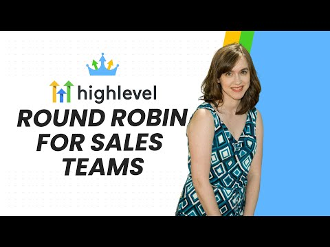 Gohighlevel Round Robin for Sales Teams & Appointment Setters