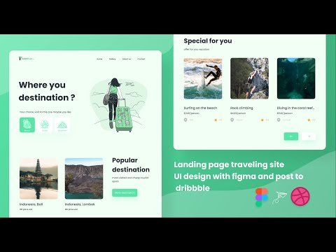 How to make landing page awesome Ui traveling site with figma and post to dribbble