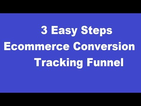 Ecommerce Conversion Funnel 2020 | Shopping Campaign Tracking Funnel