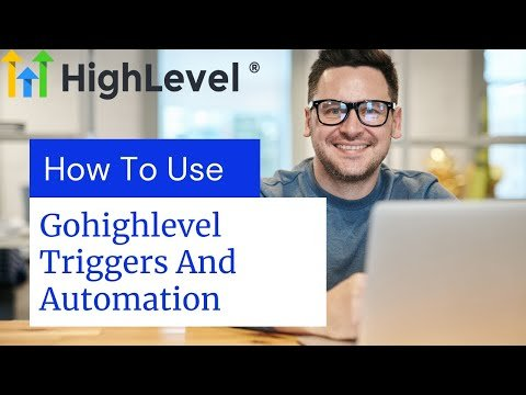How to use triggers automation in gohighlevel