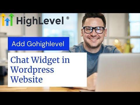 How to add gohighlevel chat widget into wordpress website