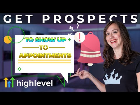 Gohighlevel Appointment Reminders that Get Leads to SHOW Up!