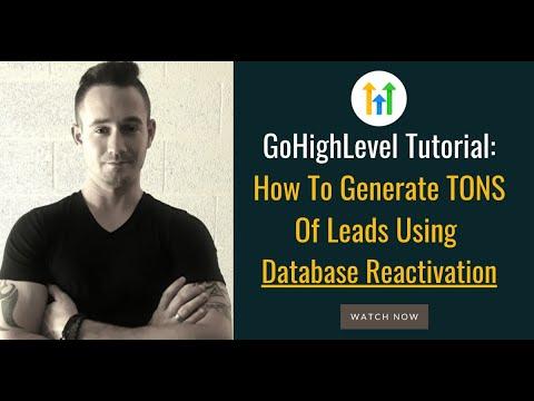 💥 GoHighLevel Tutorial: How To Generate TONS of Leads Using GoHighLevel Database Reactivation