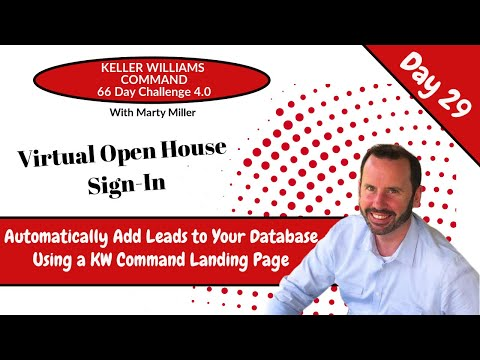 KW Command 66 Day Challenge 4.0 Day 29 – Creating a Landing Page for Open House Registration
