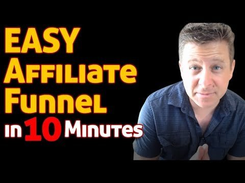Affiliate Funnel Building – In 10 Minutes for affiliate marketing and clickbank EASY TUTORIAL