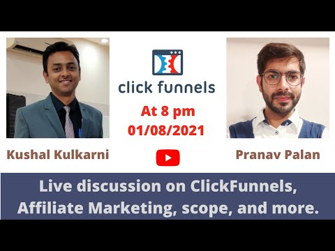 Live Discussion on Affiliate Marketing, ClickFunnels, scope and more! ✌️