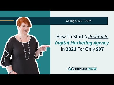 How To Start A Profitable Digital Marketing Agency in 2021 For $97