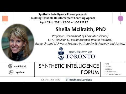 Building Taskable Reinforcement Learning Agents (Professor Sheila McIlraith, PhD)