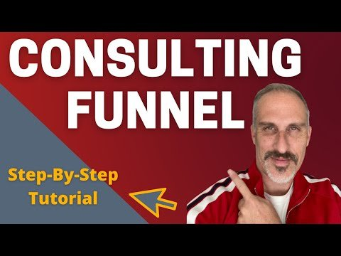[Step-By-Step Tutorial] How To Build A Consulting Sales Funnel In 20 Minutes.