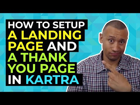 How To Setup A Landing Page and A Thank You Page in Kartra | How To Use Kartra Step By Step Tutorial