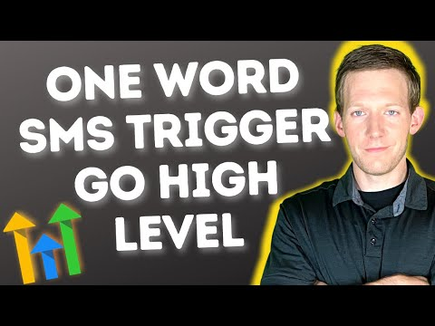 GoHighLevel One-Word SMS Trigger Automation Setup – Tons of Use Cases