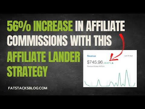 How I Create Affiliate Landing Pages for 56% Increase in Affiliate Revenue