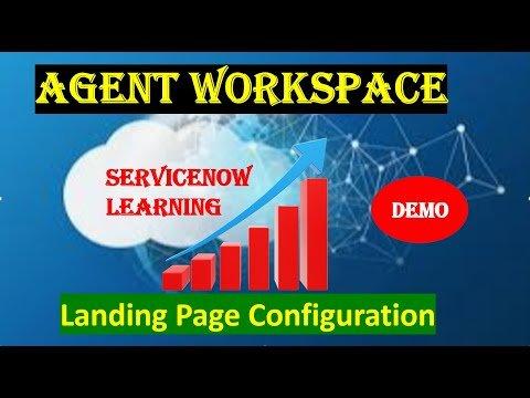 ServiceNow Agent Workspace Landing Page Configuration- Demo 3