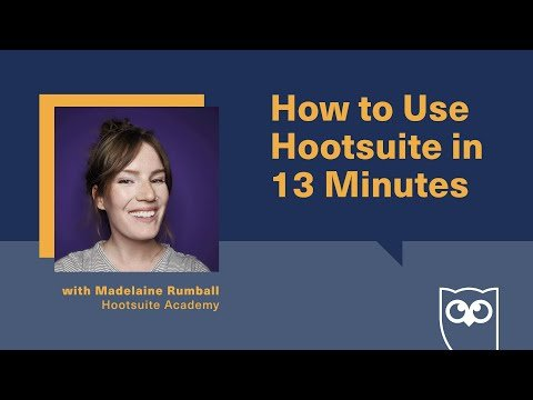 How to Use Hootsuite in 13 Minutes