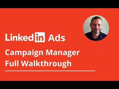 LinkedIn Ads Campaign Manager: Expert Walkthrough Tutorial
