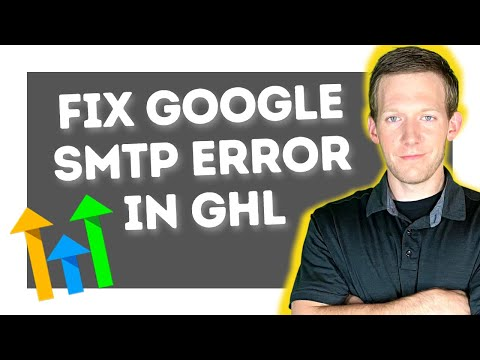 GoHighLevel – Fix Google SMTP Re-Integration Error in GHL