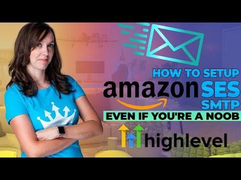 How to set up Amazon SES SMTP on Gohighlevel