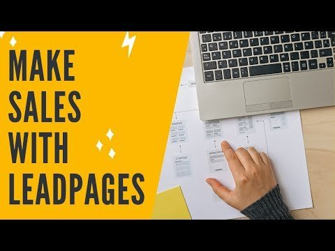 LEADPAGES TUTORIAL: LEADPAGES LANDING PAGE – How To Build A Landing Page In Leadpages To Make Sales