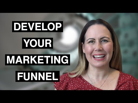 Developing Your Marketing Funnel