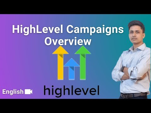 GoHighLevel Campaigns Overview   Part 1