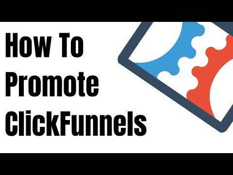 How to promote ClickFunnels | My Secrets To Getting Trials!