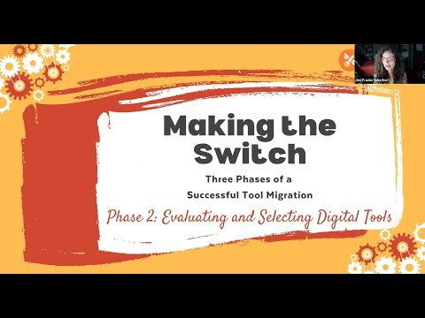 Making the Switch Webinar Series: The Evaluation and Selection Phase