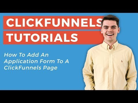 How To Add An Application Form In ClickFunnels