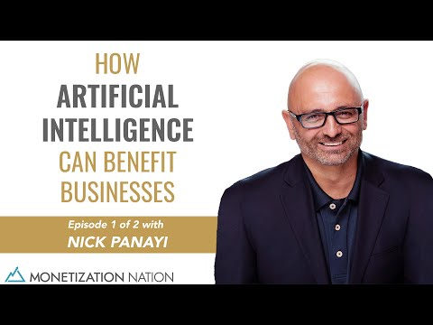 Benefits Of Artificial Intelligence In Businesses (Episode 1 of 2 with Nick Panayi)