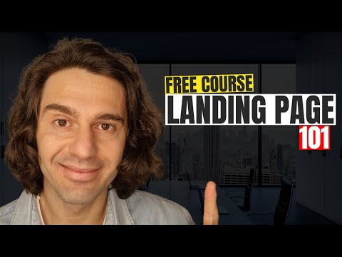 Landing Page 101 | The Ultimate Free Landing Page Course for Beginners