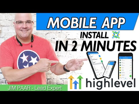 Go HighLevel Tutorial   How to install Mobile App Lead Connector