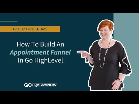 How To Build An Appointment Funnel In Go HighLevel