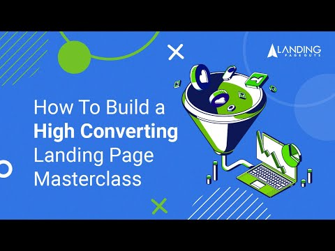 How To Build a High Converting Landing Page Masterclass