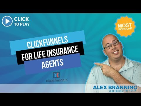 ClickFunnels For Life Insurance Agents