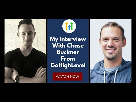 🤯 GoHighLevel Interview With Chase Buckner – GoHighLevel Features and Strategies