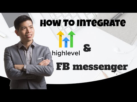 How To Integrate Go High Level With FB Messenger