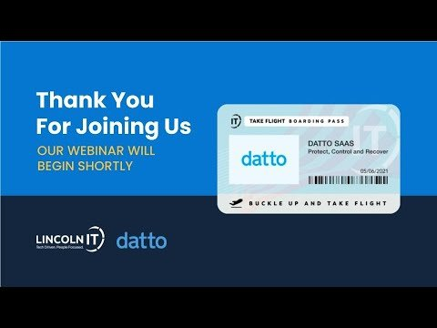 WEBINAR: Take Flight with LincolnIT and Datto SaaS