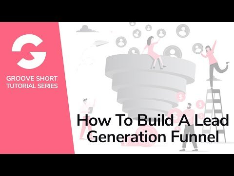 How To Build A Lead Generation Funnel