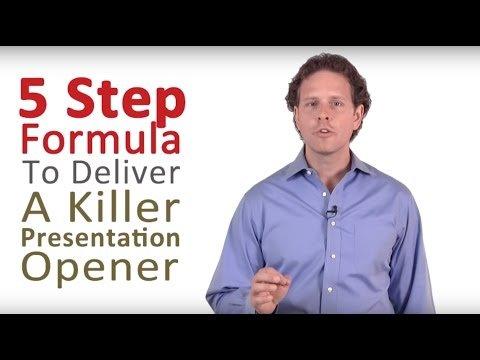 How to Do a Presentation – 5 Steps to a Killer Opener