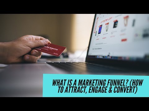 What is a Marketing Funnel? (How to Attract, Engage and Convert) (5 Tips)