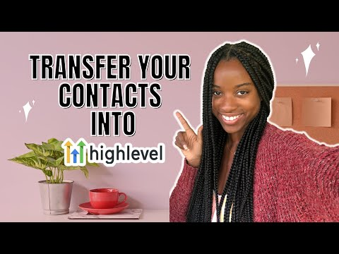 How To Import Contacts into GoHighLevel | Upload CSV File