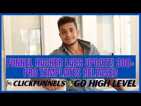 Funnel Hacker Labs Update!  300+ Funnel Templates for Clickfunnels and Go High Level
