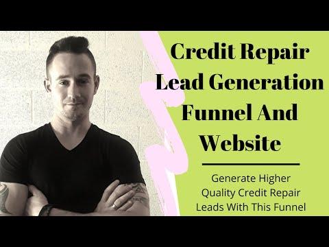 Credit Repair Lead Generation Funnel For Higher Quality Credit Repair Leads