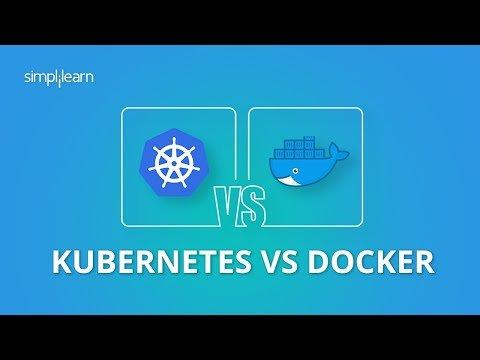 Kubernetes Vs Docker | Docker Vs Kubernetes Difference |Kubernetes And Docker Explained |Simplilearn