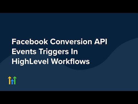 Facebook Conversions API Trigger Events In HighLevel Workflow Builder