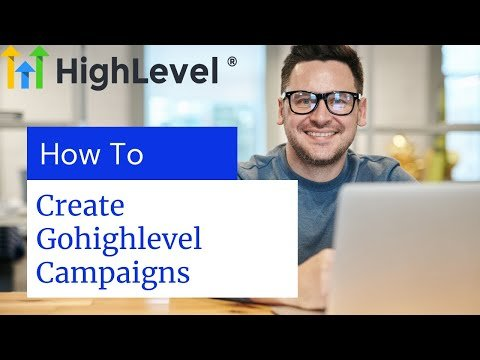 How to create campaigns in gohighlevel