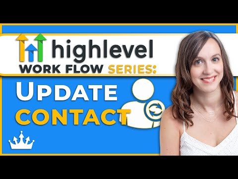 GoHighLevel Workflow Series: Update Contact