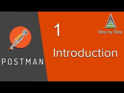 POSTMAN BEGINNER TUTORIAL 1 – Introduction | What is POSTMAN